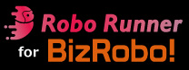 RoboRunner for BizRobo